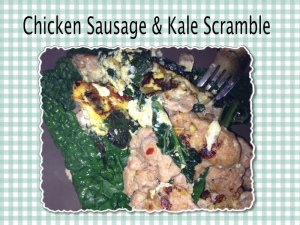 all natural chicken sausage and kale breakfast scramble