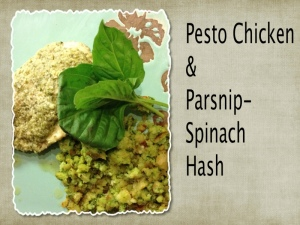 pesto chicken with parsnip spinach hash