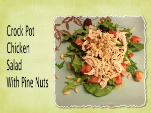 crock pot chicken salad with pine nuts