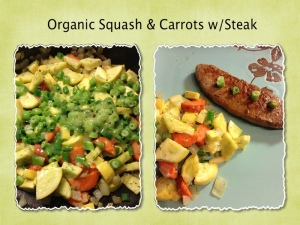 Organic squash and carrots sauteed with Steak